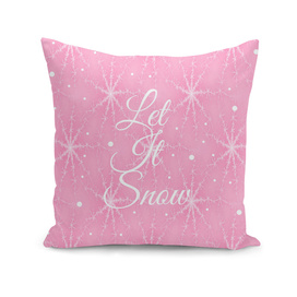 Let It Snow Pink