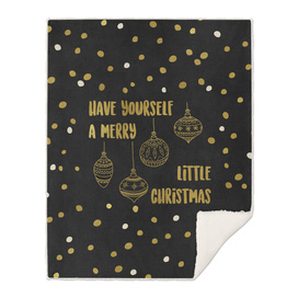 Have Yourself A Merry Little Christmas Gold