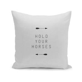 Hold Your Horses Arrow