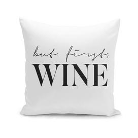 Bur first wine