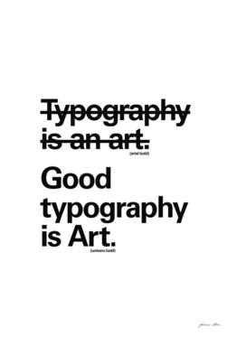 Good Typography is Art
