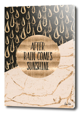 GRAPHIC ART After rain comes sunshine