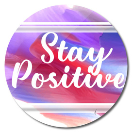 Quote Poster - 47 - Positive