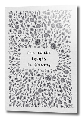 The Earth Laughs In Flowers