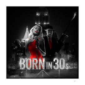 Born In 30's Black&White version