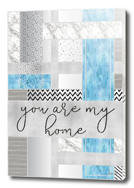 Graphic Art SILVER You are my home | blue