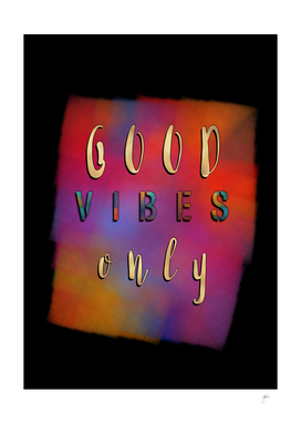 Good Vibes Only #motivation #quotes