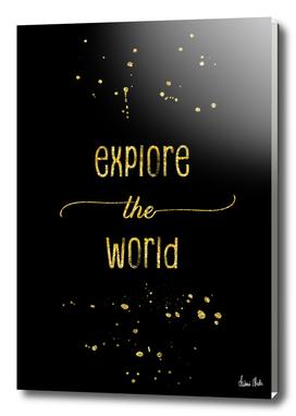 TEXT ART GOLD Explore the world