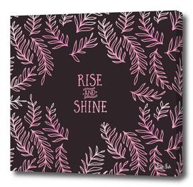 Graphic Art RISE & SHINE | pink