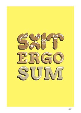 Shit Ergo Sum