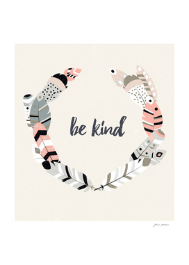 Be kind tribal feathers