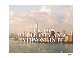 25th Hour – Fuck This Whole City – Mikael Kaiser