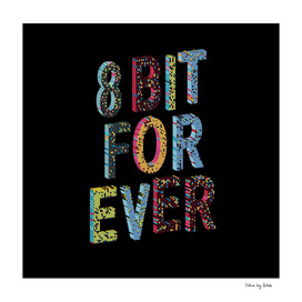 8-bit for ever