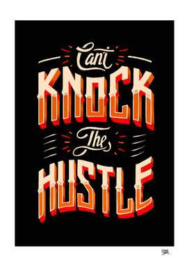 Can't Knock The Hustle