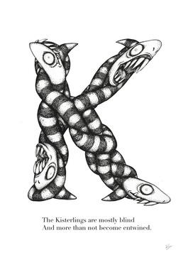 K is fo Kisterlings