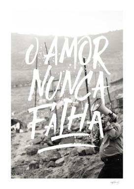 O Amor Nunca Falha