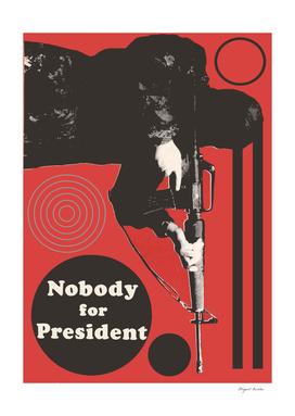 Nobody for President