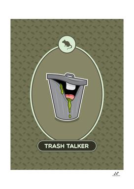 Trash Talker