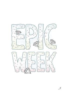 Epic Week
