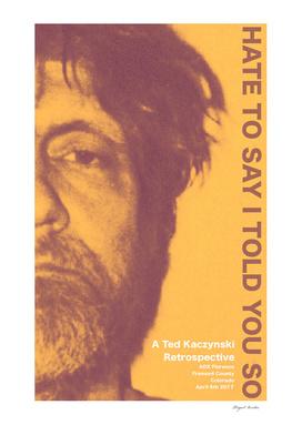 Ted Kaczyinski Retrospective