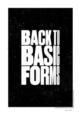 BACK T0 BASIC FORMS
