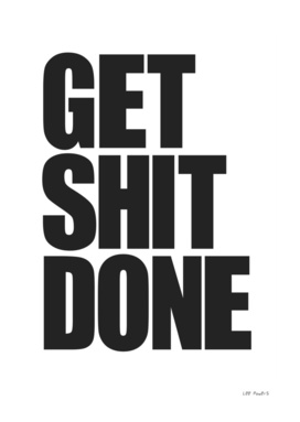Get Shit Done #6