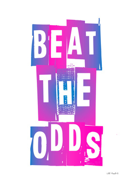 BEAT THE ODDS #4