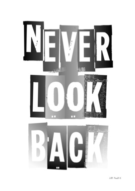 NEVER LOOK BACK #1