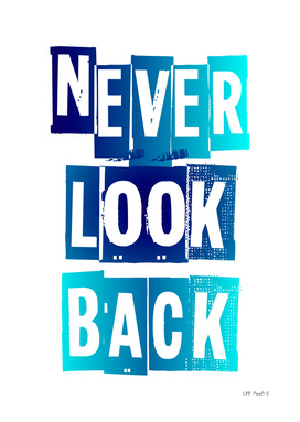 NEVER LOOK BACK #2
