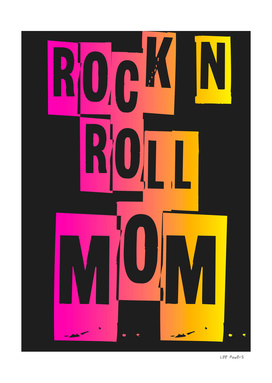 ROCK N ROLL MOM #2