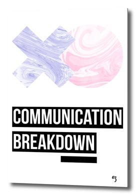 communication breakdown