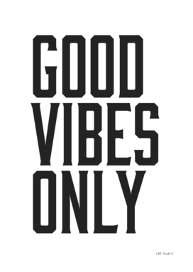 GOOD VIBES ONLY - HIPSTER BLACK