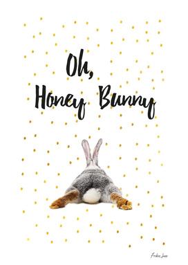 Oh Honey Bunny