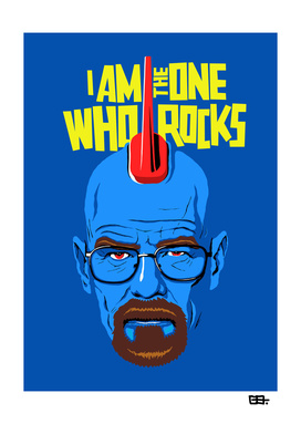 I Am The One Who Rocks