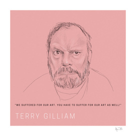 We suffered for our art... / Terry Gilliam