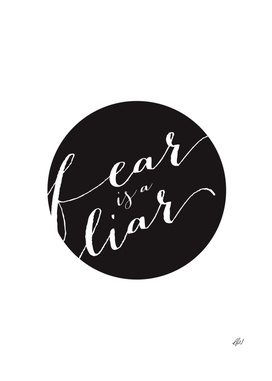 Fear Is A Liar Quote Design