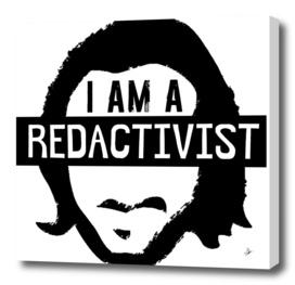 I Am A Redactivist.