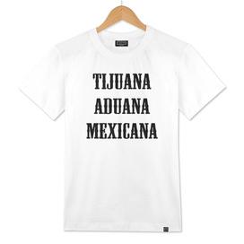 Tijuana Aduana Mexicana