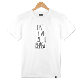 Live love laugh repeat