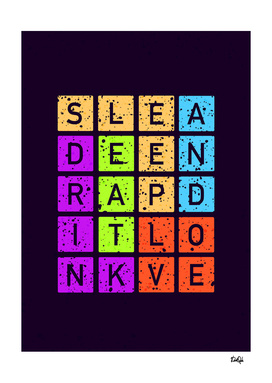 Eat Drink Sleep Love