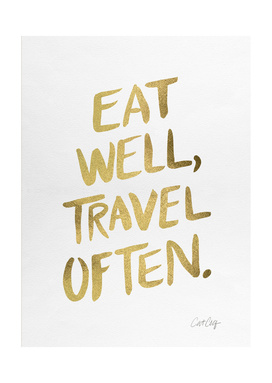 Eat Well, Travel Often (Gold)