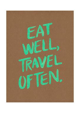 Eat Well, Travel Often (Green)