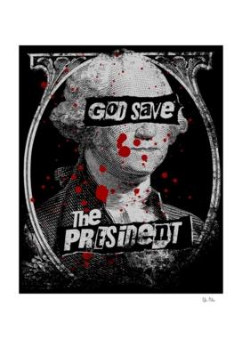 God Save the President