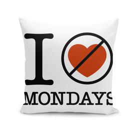 I Don't Love Mondays