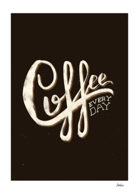 Coffee Everyday