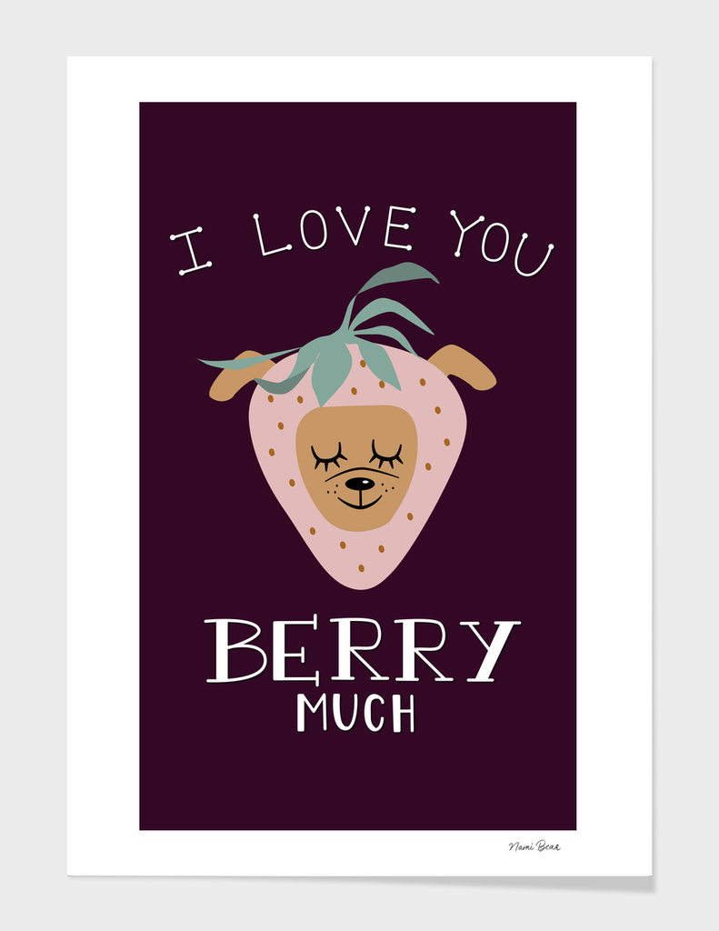 """I Love You BERRY Much"""" Strawberry Dog Pun Illustration"""