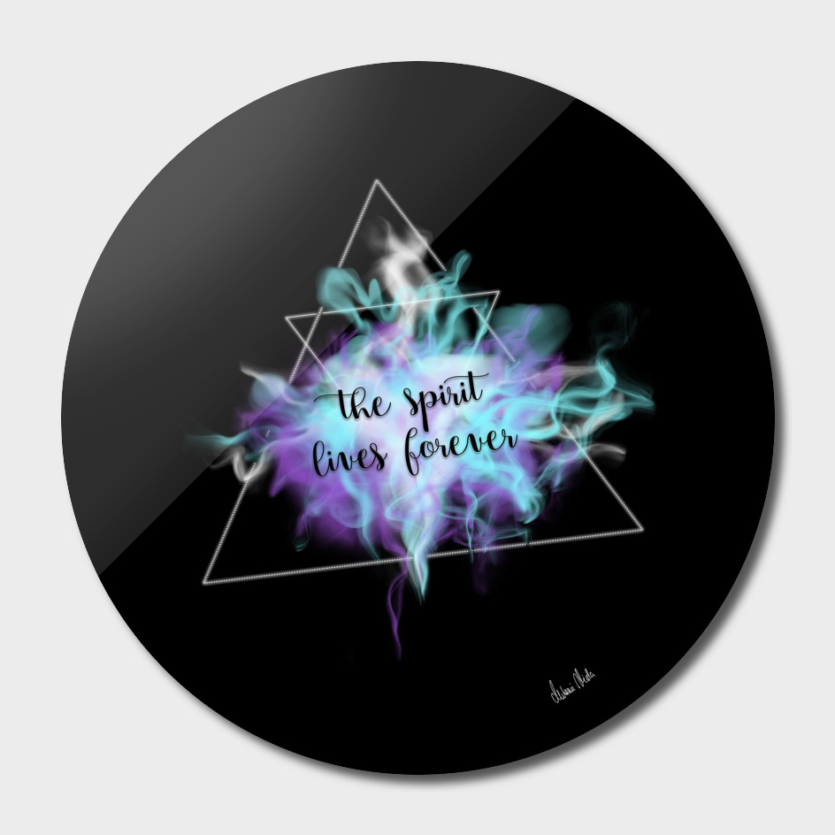 Trendy Phrases | the spirit lives forever no. 3