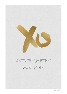 XO Love You More