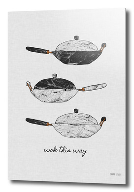 Wok This Way