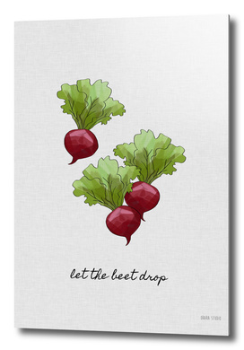 Let The Beet Drop